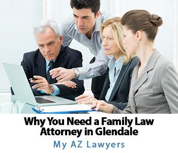 My AZ Lawyers can help anybody in Glendale, AZ with a family law case.