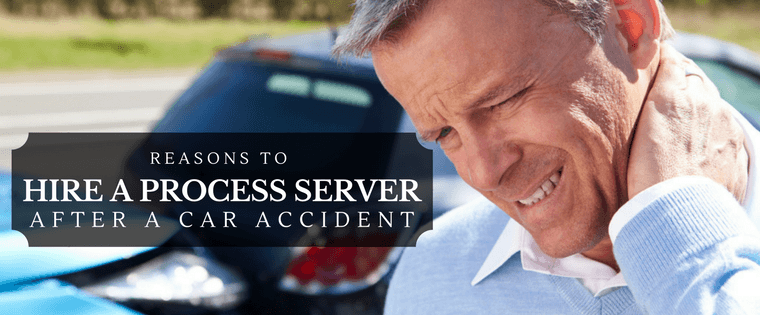Reasons to hire a Process Server after a car accident