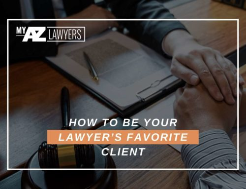 How To Be Your Lawyer's Favorite Client